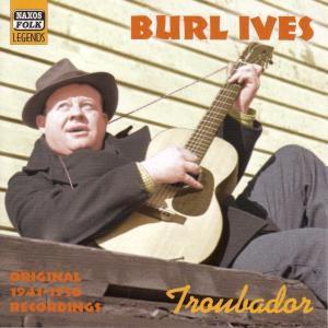 Troubador, Burl Ives