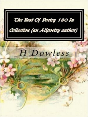 Troubadour Of The Old 108, The best of poetry 180 on Alpoetry.com, H.L Dowless