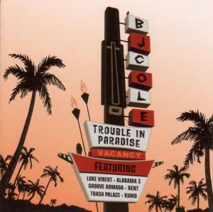 Trouble In Paradise, Bj Cole