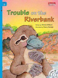 Trouble on the Riverbank, Tamara Wilburn