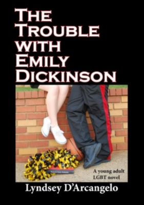 Trouble with Emily Dickinson, Lyndsey D'Arcangelo