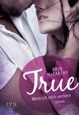 True Believers Band 1: True - Wenn ich mich verliere, Erin McCarthy