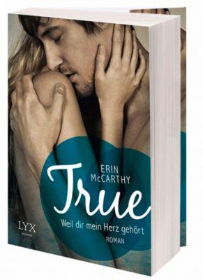 True Believers Band 2: True - Weil dir mein Herz gehört, Erin McCarthy