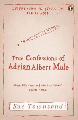 True Confessions of Albert Adrian Mole, Sue Townsend