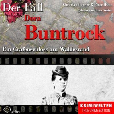 True Crime - Ein Grafenschloss am Waldesrand (Der Fall Dora Buntrock)