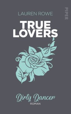 True Lovers: Dirty Dancer, Lauren Rowe