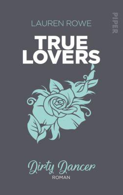True Lovers: Dirty Dancer, Lauren Rowe