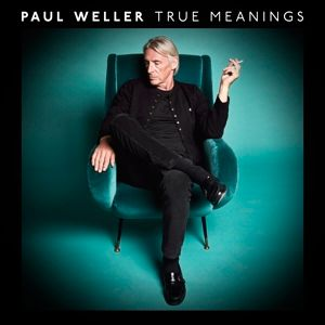 True Meanings, Paul Weller