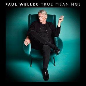 True Meanings (Deluxe), Paul Weller