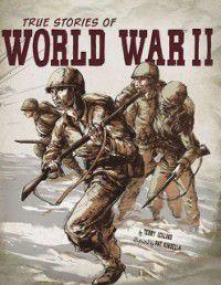 True Stories of World War II, Terry Collins