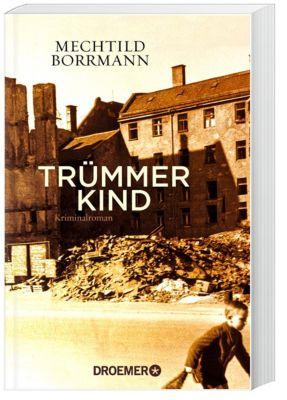 Trümmerkind, Mechtild Borrmann