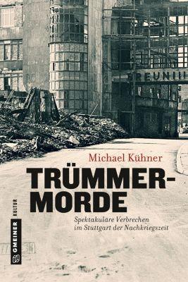 Trümmermorde, Michael Kühner