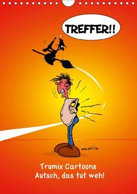 Trumix Cartoons - Autsch, das tut weh! (Wandkalender 2019 DIN A4 hoch), Reinhard Trummer