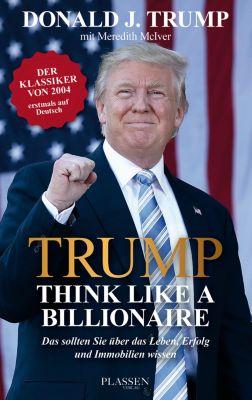 Trump: Think like a Billionaire, Donald J. Trump