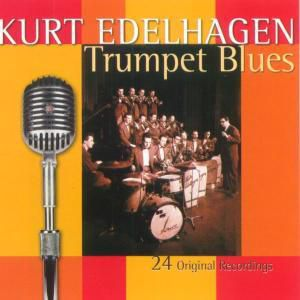 Trumpet Blues, Kurt Edelhagen