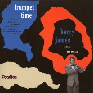 Trumpet Time, Harry James