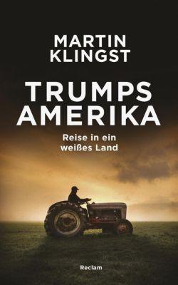 Trumps Amerika, Martin Klingst