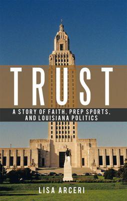 Trust, Lisa Arceri