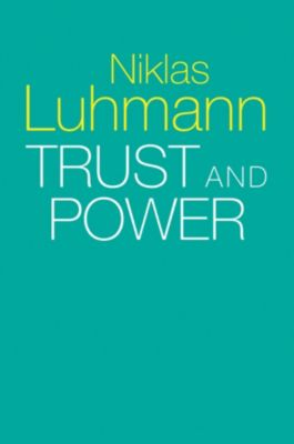 Trust and Power, Niklas Luhmann