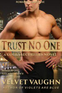 Trust No One, Velvet Vaughn
