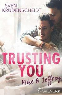 Trusting You, Sven Krüdenscheidt