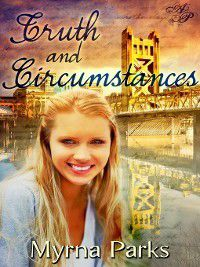 Truth and Circumstances, Myrna Parks