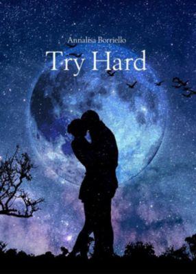 Try Hard, Annalisa Borriello
