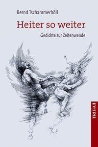 Tschammerhöll, B: Heiter so weiter - Bernd Tschammerhöll  