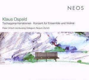 Tschappina Variationen / Konzert für Ensemble & Violine, Peter Hirsch, Collegium Novum Zürich