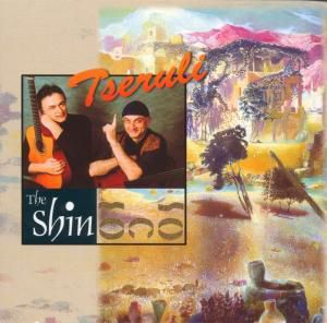 Tseruli, The Shin