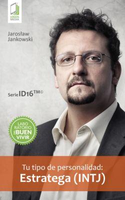 Tu tipo de personalidad: Estratega (INTJ), Jaroslaw Jankowski