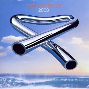 Tubular Bells 2003, Mike Oldfield