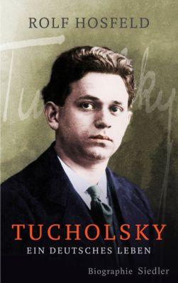 Tucholsky, Rolf Hosfeld