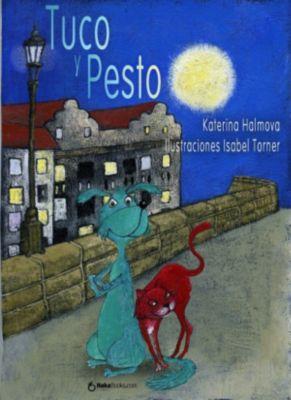 Tuco y Pesto, Katerina Halmova