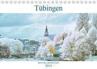 Tübingen durch eine infrarote linse (Tischkalender 2019 DIN A5 quer), Mark Bangert