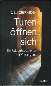 Türen öffnen sich - Willi Oberheiden  