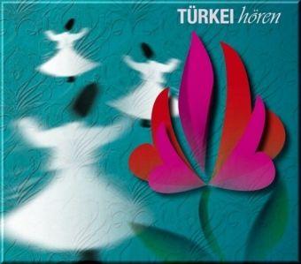 Türkei hören, 1 Audio-CD, Martin Greve
