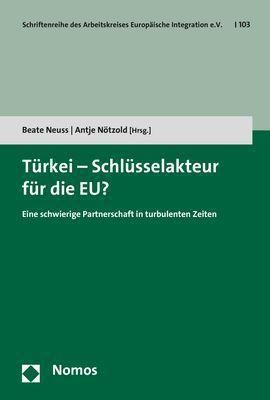 Türkei - Schlüsselakteur für die EU?