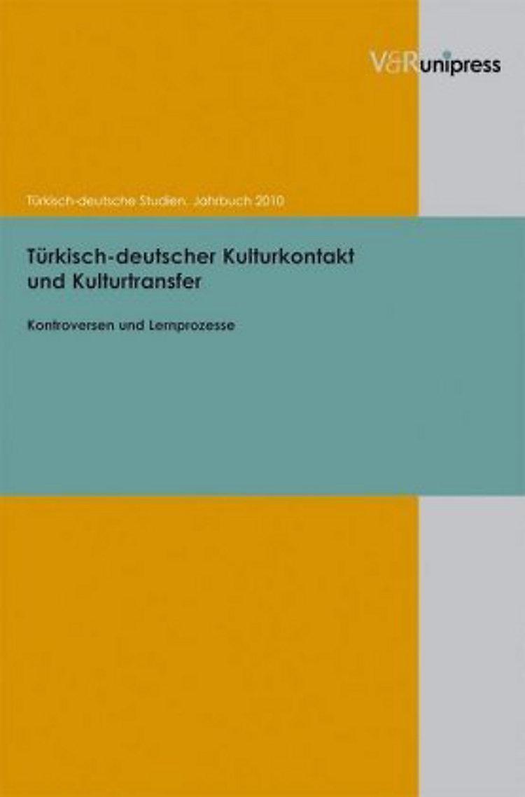 Türkisch Deutscher Kulturkontakt Und Kulturtransfer Buch