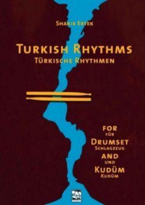 Türkische Rhythmen für Schlagzeug und Kudüm, m. Audio-CD, Shakir Ertek