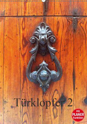 Türklopfer 2 (Wandkalender 2019 DIN A2 hoch), Claudia Burlager