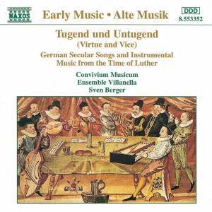 Tugend Und Untugend, Berger, Convivium Musicum