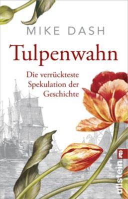 Tulpenwahn - Mike Dash |
