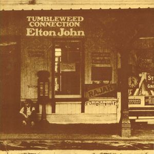 Tumbleweed Connection, Elton John