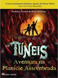Túneis--Aventura na Planície Assombrada--Livro 2, Roderick;Williams, Brian Gordon