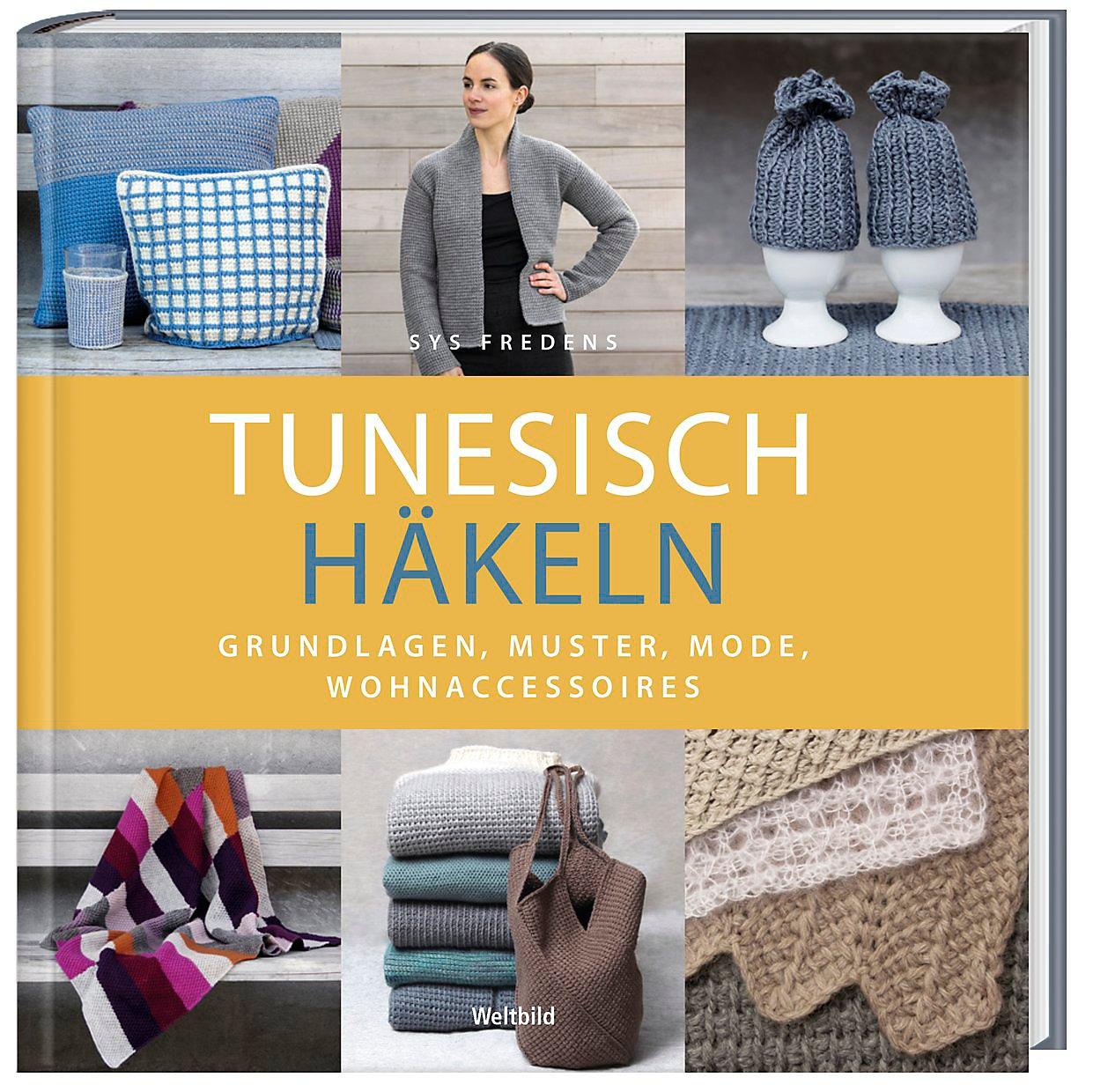 Tunesisch Häkeln Grundlagen Muster Mode Accessoires Weltbild