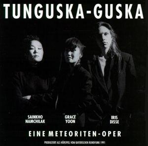 Tunguskaguska, Sainkho Namchiyak, Grace Yoon, Iris Disse