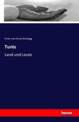 Tunis, Ernst von Hesse-Wartegg