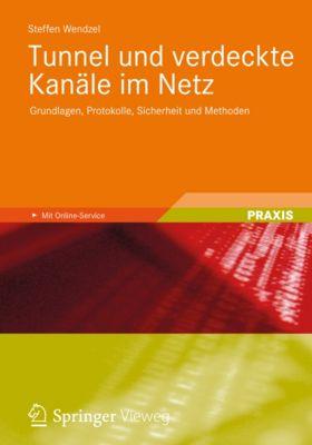 Tunnel und verdeckte Kanäle im Netz, Steffen Wendzel