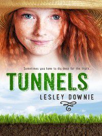 Tunnels, Lesley Downie